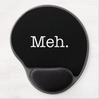 Meh Jargon-Zitat - coole Zitat-Schablone Gel Mousepad