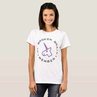 Mein defektes Gehirn-Mitgliedst-stück T-Shirt