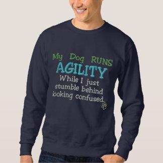 Mein Hund lässt Agility laufen Sweatshirt