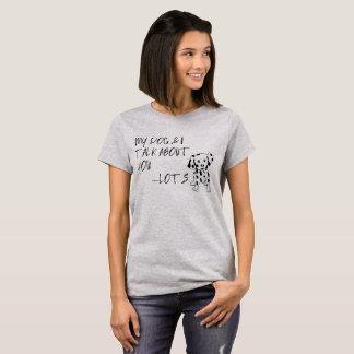 Mein Hund und ich sprechen über Sie Zitat T-Shirt