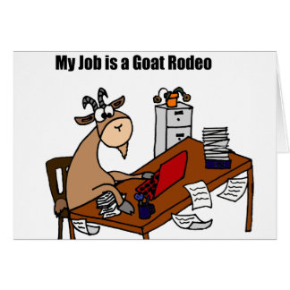Mein Job ist ein Ziegen-Rodeo-Entwurf Karte