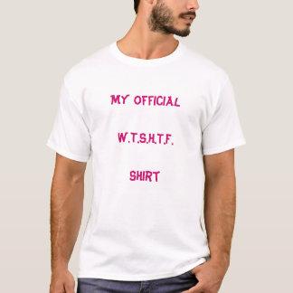 Mein offizielles W.T.S.H.T.F.   Shirt