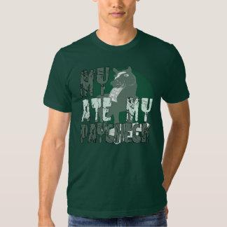 Mein Pferd aß meine Gehaltsscheck-T - Shirts