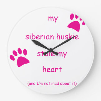 Mein sibirisches Huskie stahl mein Herz Große Wanduhr