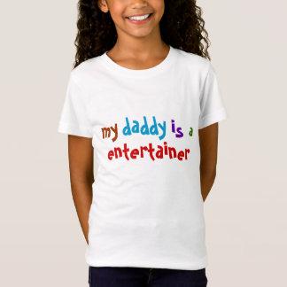Mein Vati ist ein Entertainer T-Shirt