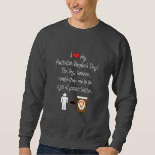 Meine anatolische Schäfer-HundeLiebe-Erdnussbutte Sweatshirt