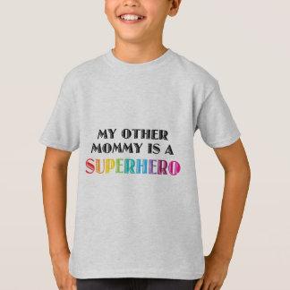 Meine andere Mama ist ein Superheld T-Shirt