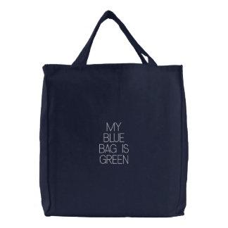 Meine blaue Tasche ist grün -