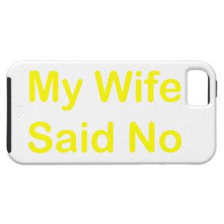 Meine Ehefrau sagte nein in einem gelben Tough iPhone 5 Hülle