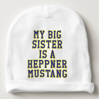 Meine große Schwester ist ein Heppner Mustang Babymütze