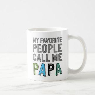 Meine Lieblingsleute rufen mich Papa an Tasse