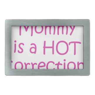 Meine Mama ist ein heißer Korrekturoffizier Rechteckige Gürtelschnalle