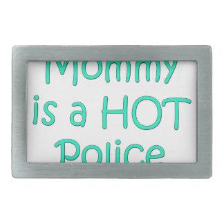 Meine Mama ist ein heißer Polizeibeamte Rechteckige Gürtelschnallen