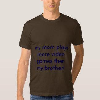 meine Mamma spielt mehr Videospiele dann mein T-shirts