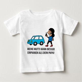 meine Mutti kann besser einparken als Dein Papa Baby T-shirt