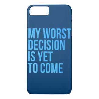 Meine schlechteste Entscheidung ist, schon zu iPhone 7 Plus Hülle