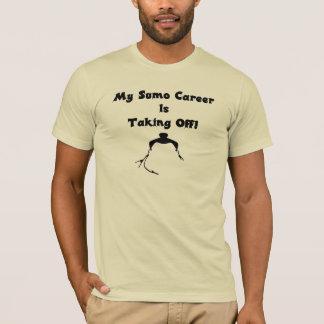 Meine Sumo-Karriere entfernt sich! T-Shirt