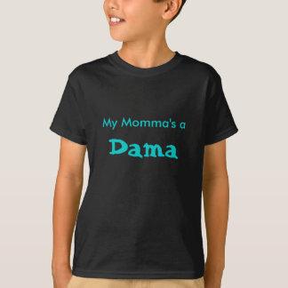 Meines Mommas a, Dama T-Shirt