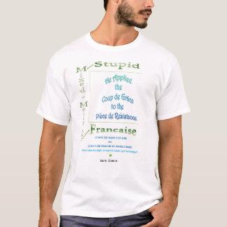 """""""Mischte Metapher Francaise """" T-Shirt"""