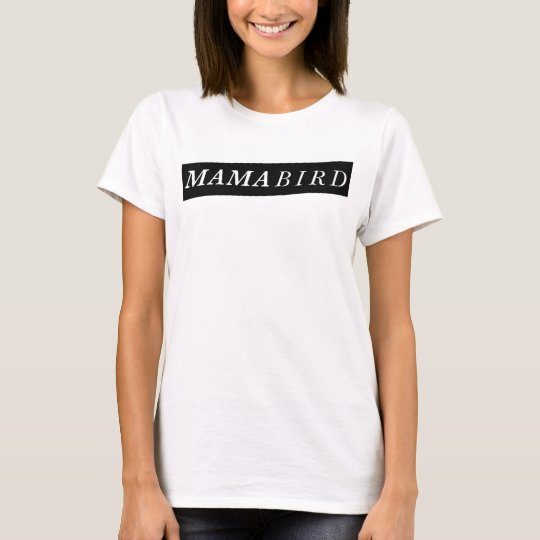 Moderner Mamma-T - Shirt (Mutter Bird)