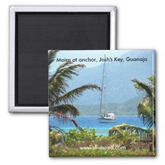 Moira am Anker, Joshs Schlüssel, Guanaja, Honduras Quadratischer Magnet