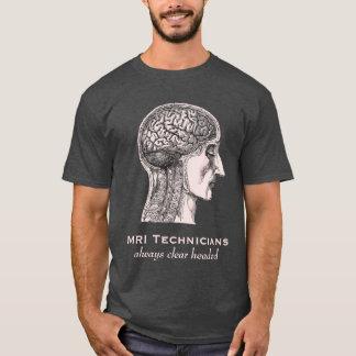 MRI Techniker: Immer klares vorangegangen - T-Shirt