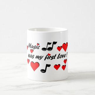 Music was my first Love Tasse