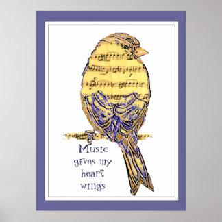 Musik gibt meine Herzflügel mit Vogel Poster