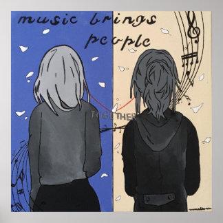 Musik holt Leute zusammen Poster