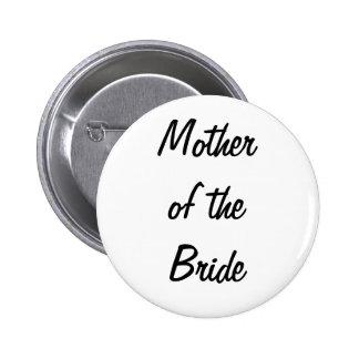 Mutter des Braut-Abzeichens Runder Button 5,1 Cm