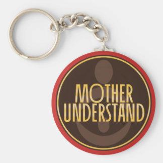 Mutter verstehen schlüsselanhänger