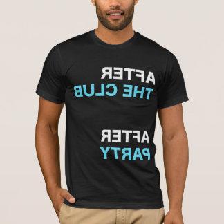 NACH DEM VEREIN T-Shirt