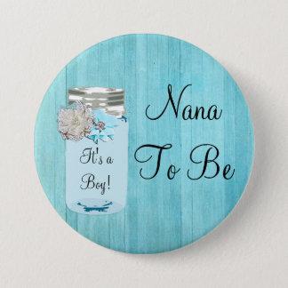 Nana, zum blaues Weckglas-rustikaler schäbiger Runder Button 7,6 Cm