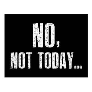 Nein, nicht heute… postkarten