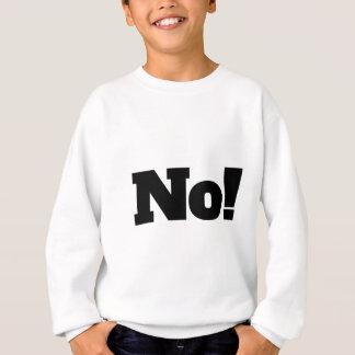Nein Sweatshirt