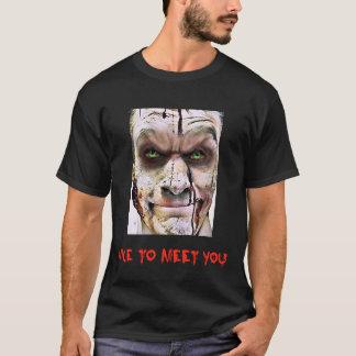 Nett, Sie zu treffen - Horror-T - Shirt