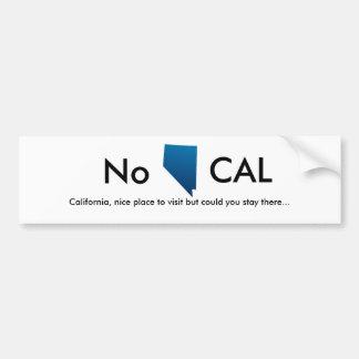 Nevada, nein, Kalifornien, netter zu besuchender Autoaufkleber