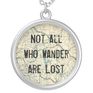 Nicht alle, die Wander verloren sind Halskette Mit Rundem Anhänger