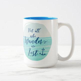 Nicht alle, die Wander verlorener ~ Ozean/nautisch Zweifarbige Tasse