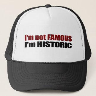 Nicht berühmt bin ich historisch truckerkappe