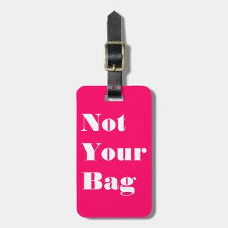 Nicht Ihre Tasche Kofferanhänger