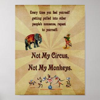 Nicht mein Zirkus, nicht meine Affen Poster
