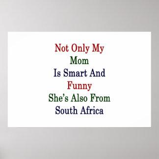 Nicht nur ist meine Mamma intelligent und lustig Poster