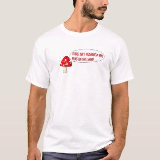 Nicht Pilz für Wortspiele T-Shirt