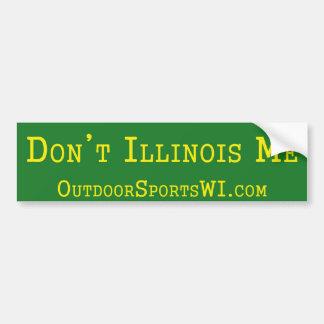Nicht tun Illinois ich Stoßdämpfer-Grün Autoaufkleber