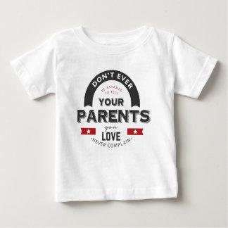 nicht überhaupt vergessen Sie Ihre Eltern Baby T-shirt