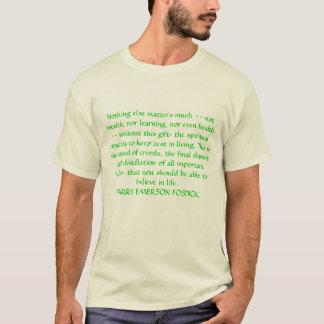 Nichts anderes ist viel von Bedeutung -- nicht T-Shirt