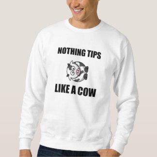 Nichts neigt sich wie Kuh Sweatshirt