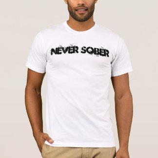 Nie nüchtern T-Shirt