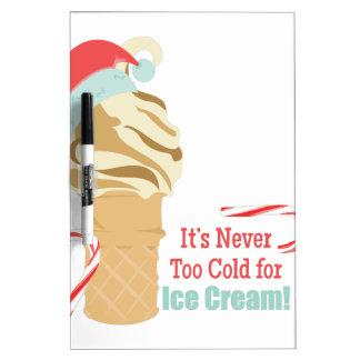 Nie zu kalt trockenlöschtafel